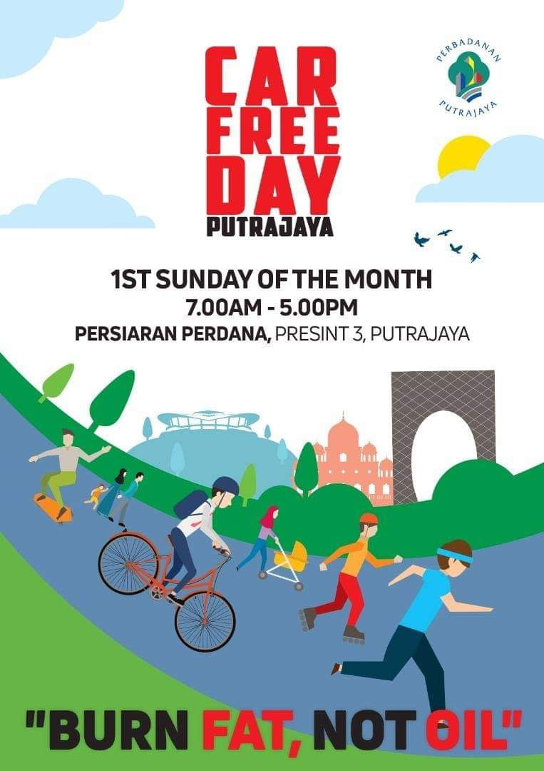 Car Free Day Putrajaya Poster (1st Sunday of the Month)