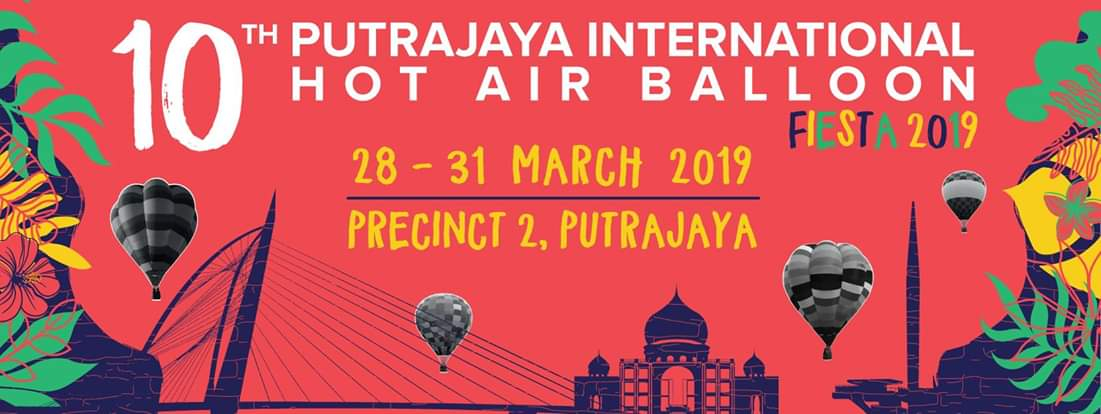 10th Putrajaya International Hot air Balloon Fiesta